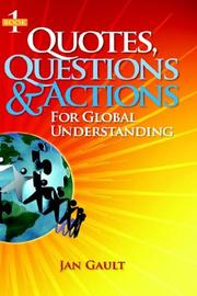 Cover of: Quotes, Questions & Actions for Global Understanding