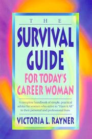 Cover of: The survival guide for today's career woman