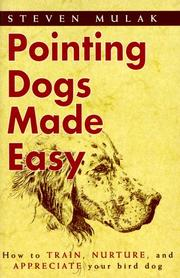 Cover of: Pointing dogs made easy