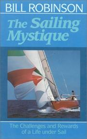 Cover of: The sailing mystique | Bill Robinson
