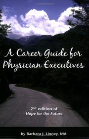 Cover of: A Career Guide for Physician Executives | Barbara J. Linney