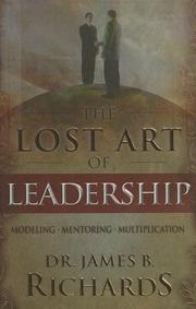Cover of: The Lost Art of Leadership