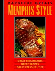 Cover of: Barbecue greats Memphis style: great restaurants, great recipes, great personalities
