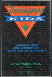 Cover of: Designer kids | David Allen Walsh