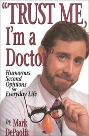 "Cover of: ""Trust me, I'm a doctor"""