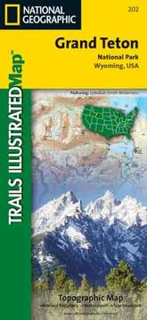 Cover of: National Geographic Trails Illustrated Grand Teton National Park, Wyoming, USA | Trails Illustrated