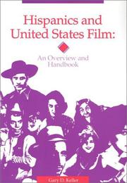 Cover of: Hispanics and United States film | Gary D. Keller
