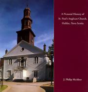Cover of: A Pictorial History of St. Paul's Anglican Church, Halifax, Nova Scotia