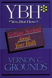 Cover of: Yes, But How? | Vernon C. Grounds