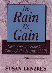 Cover of: No rain, no gain | Susan L. Lenzkes