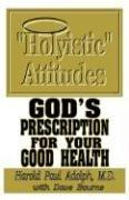 "Cover of: ""Holyistic"" Attitudes"