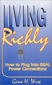Cover of: Living richly | Gene H. Wise