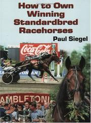 Cover of: How to Own Winning Standardbred Racehorses