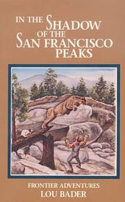 Cover of: In the shadow of the San Francisco peaks | Lou Bader