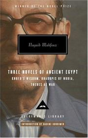 Cover of: Three Novels of Ancient Egypt: Khufu's Wisdom, Rhadopis of Nubia, Thebes at War (Everyman's Library)