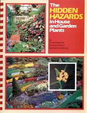 Cover of: The hidden hazards in house and garden plants | David G. Spoerke