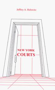 Cover of: New York Courts | Jeffrey A. Helewitz