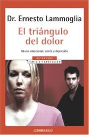 Cover of: Triangulo Del Dolor, El: Abuso Emocional, Estrýs Y Depresiýn