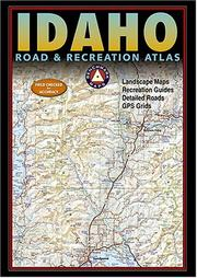 Cover of: Benchmark Idaho Road & Recreation Atlas
