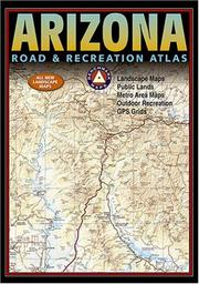 Cover of: Benchmark Arizona Road & Recreation Atlas.