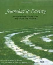 Cover of: Journaling to Recovery / Your Personal Reflections Using the Twelve Step Program