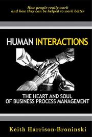 Cover of: Human Interactions: The Heart And Soul Of Business Process Management