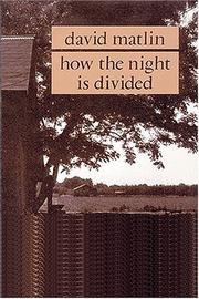 Cover of: How the night is divided | David Matlin