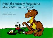 Cover of: Frank the friendly frogasaurus meets T-Rex in the forest