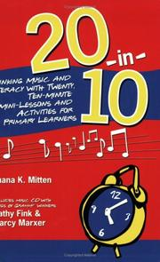 Cover of: 20-In-10: Linking Music and Literacy with Twenty, Ten-Minute Mini-Lessons and Activities for Primary Learners