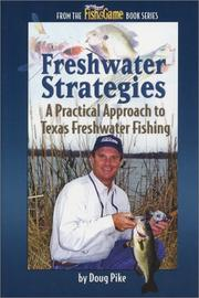 Cover of: A Practical Approach to Texas Freshwater Fishing