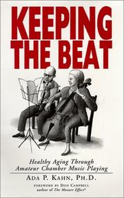 Cover of: Keeping the beat: healthy aging through amateur chamber music playing