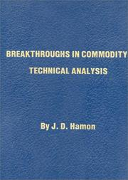 Cover of: Breakthroughs in Commodity Technical Analysis
