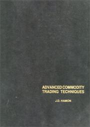 Cover of: Advanced Commodity Trading Techniques