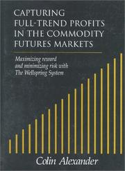 Cover of: Capturing full-trend profits in the commodity futures markets