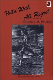 Cover of: Wild With All Regret