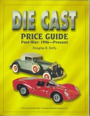 Cover of: The Die cast price guide