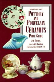 Cover of: Pottery and Porcelain Ceramics Price Guide (Antique Trader