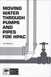 Cover of: Moving water through pumps and pipes for HPAC