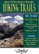 Cover of: Best of Western Colorado Hiking Trails | Don Lowe