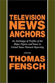 Cover of: Television News Anchors | Thomas Fensch