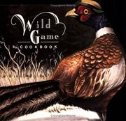 Cover of: Wild Game Cookbook