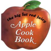 Cover of: Big Fat Red Juicy Apple Cookbook