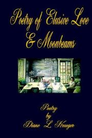 Cover of: The Poetry Of Elusive Love & Moonbeams