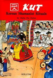 Cover of: Kut, Korean shamanist rituals | Halla Pai Huhm