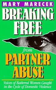 Cover of: Breaking free from partner abuse