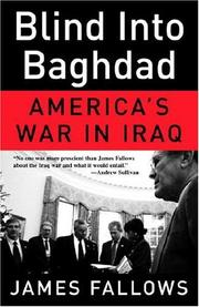 Cover of: Blind Into Baghdad | James Fallows