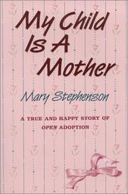 Cover of: My Child Is a Mother | Mary Stephenson