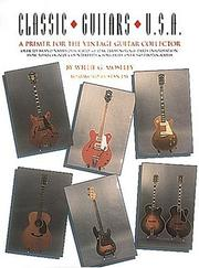 Cover of: Classic Guitars U.S.A | Willie G. Moseley