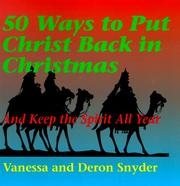 Cover of: 50 Ways to Put Christ Back in Christmas