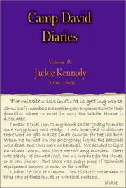 Cover of: Camp David Diaries Volume IV Jackie Kennedy 1961-1963